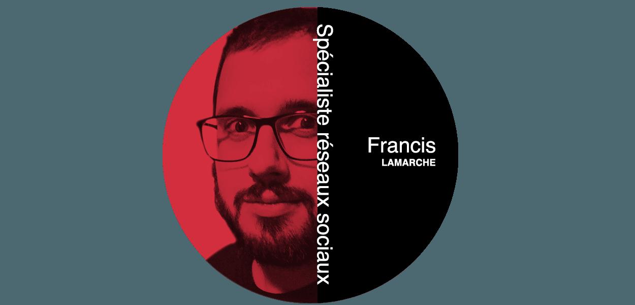 Francis Lamarche Spécialiste des réseaux sociaux chez Futé Marketing