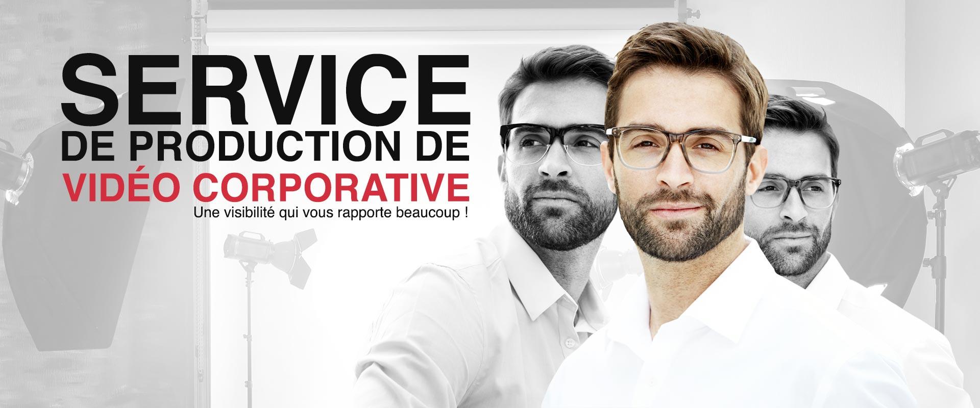 Service de production de vidéo corporative, une visibilité que vous rapporte beaucoup!